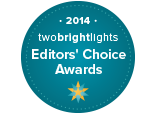 Editor's Choice Award from Two Bright Lights 2014