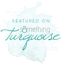 Featured on Something Turquoise