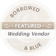 Borrowed Featured Wedding Vendor